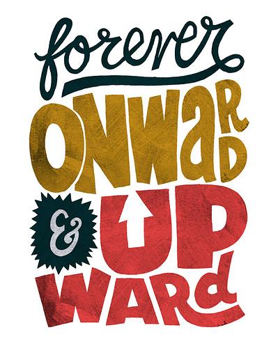 foreveronwardandupward